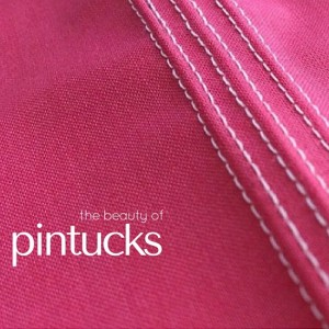 Pintucks | Sewing Term