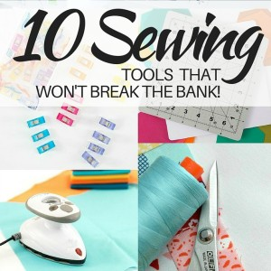 10 Must Have Sewing Tools For Your Studio