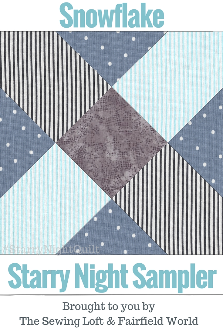 It's time for the next block in the Starry Night Quilt Sampler. Come join the fun and Increase your skill set with a block of the Month sewing series on The Sewing Loft.