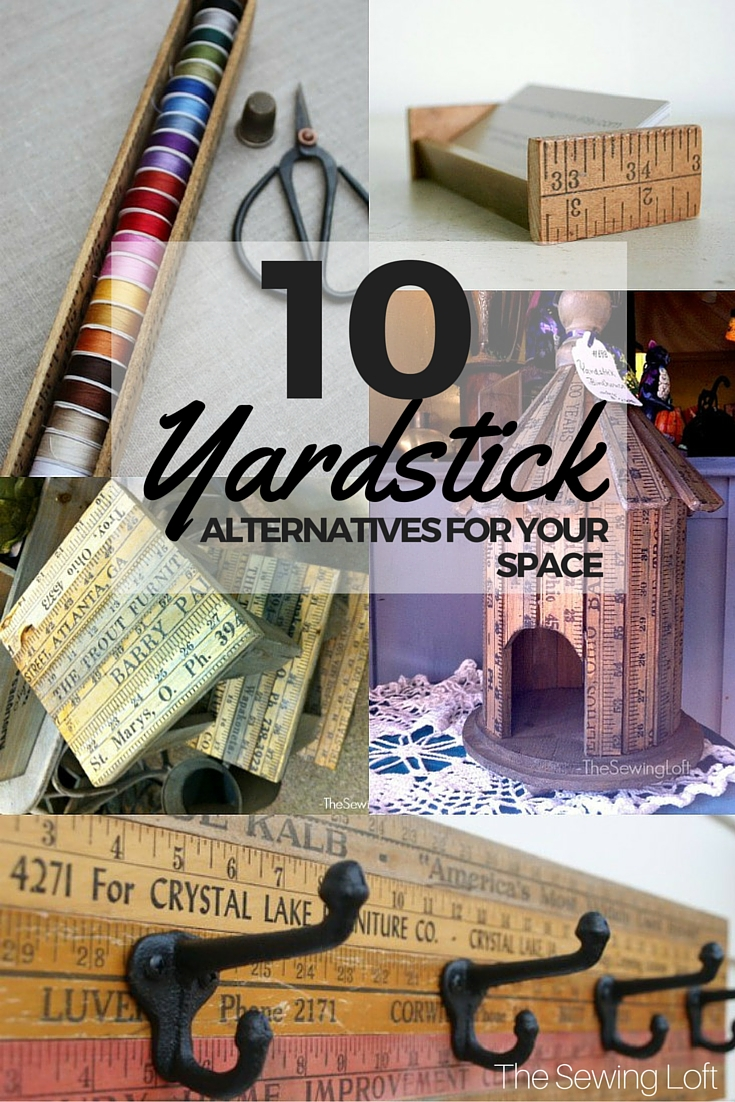 Unleash your creative genius with these yardstick alternatives. These projects are perfect for the DIY 'er, seamstress or handy guy in your life.
