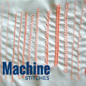Machine Stitches | Sewing Term