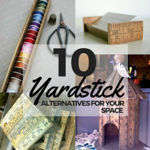 10 DIY Inspiring Yardstick Alternatives
