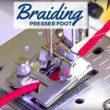 Braiding Foot   Sewing Tool