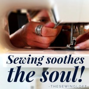 Sewing Soothes The Soul | Time for Me