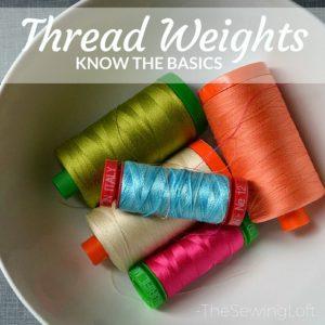 Basics of Thread Weights
