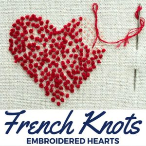 French Knot Embroidered Hearts