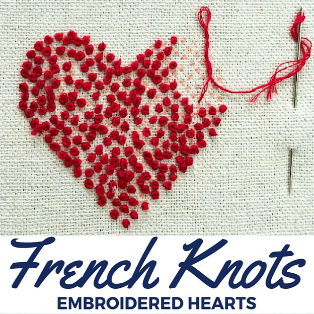 French knot embroidered hearts the sewing loft