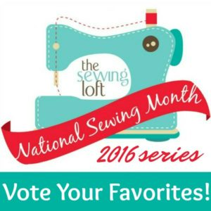 Vote Your Favorites! National Sewing Month 2016