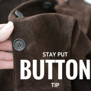 Stay Put Buttons – Quick Sewing Tip