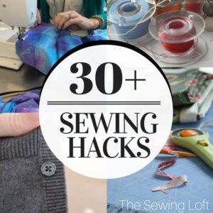 31 Sewing Hacks that will change your life