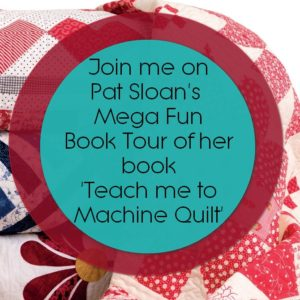 Machine Quilting Tips from Pat Sloan