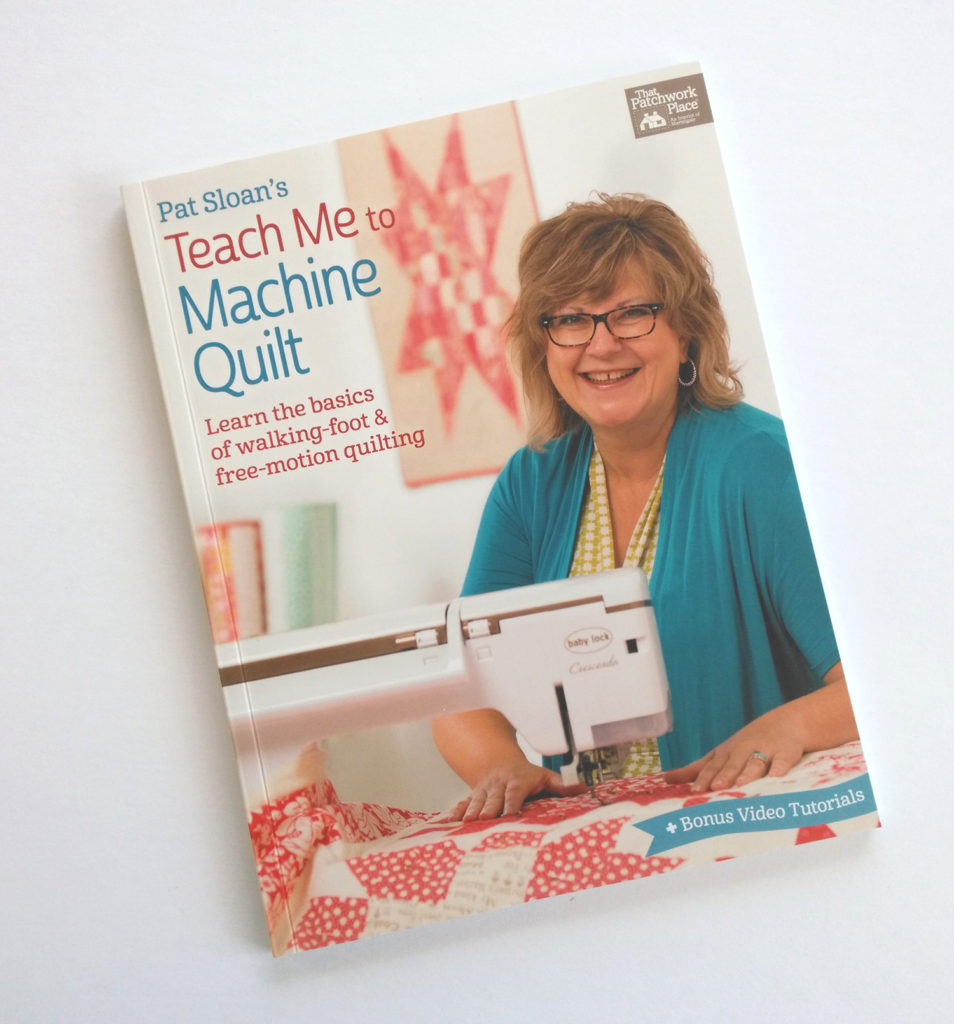 Teach me to machine quilt with Pat Sloan