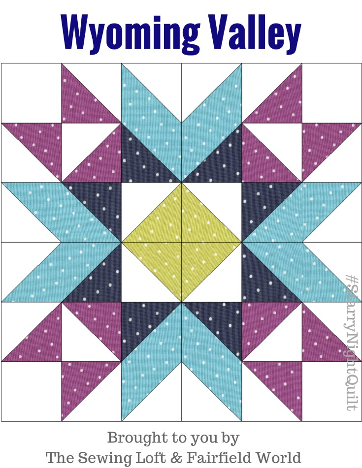 Wyoming Valley | Starry Night Quilt BOM - The Sewing Loft