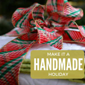 Handmade Holiday Gift Help | Extra Elves