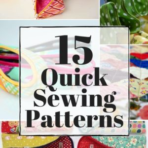 Quick Sewing Patterns | Easy To Make