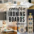 Creative Ironing Board Ideas for your Work Space