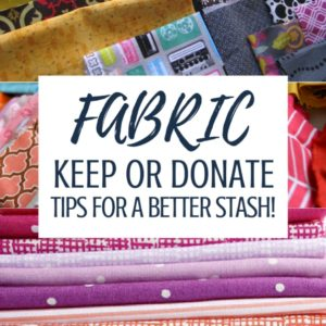 Fabric Pile | Should You Stash or DeStash