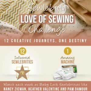 Baby Lock Love of Sewing Challenge