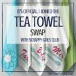 Scrappy Girls Club Tea Towels SWAP