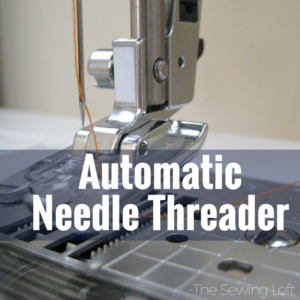Automatic Needle Threader | Sewing Term