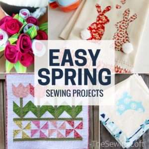18 Easy Spring Sewing Projects
