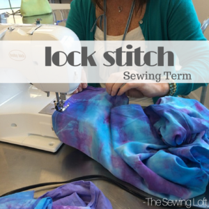 Lock Stitch | Sewing Term