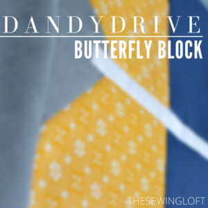 Butterfly Block | Dandy Drive Sew Along