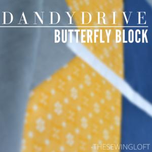 Butterfly Block | Dandy Drive Sew Along