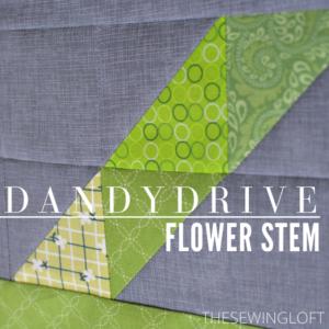 Flower Stem Block Dandy Drive Sew Along