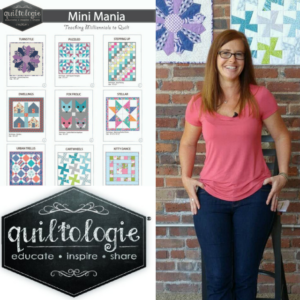 Quiltologie Mini Mania | Behind the Scenes