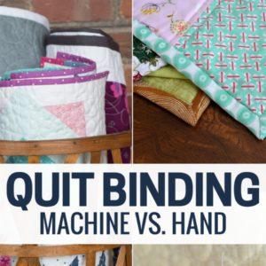 Machine Quilt Binding vs. Hand Stitching