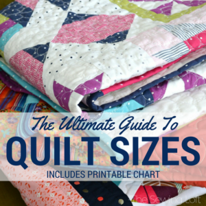 Quilt Size Chart | The Ultimate Quilters Guide