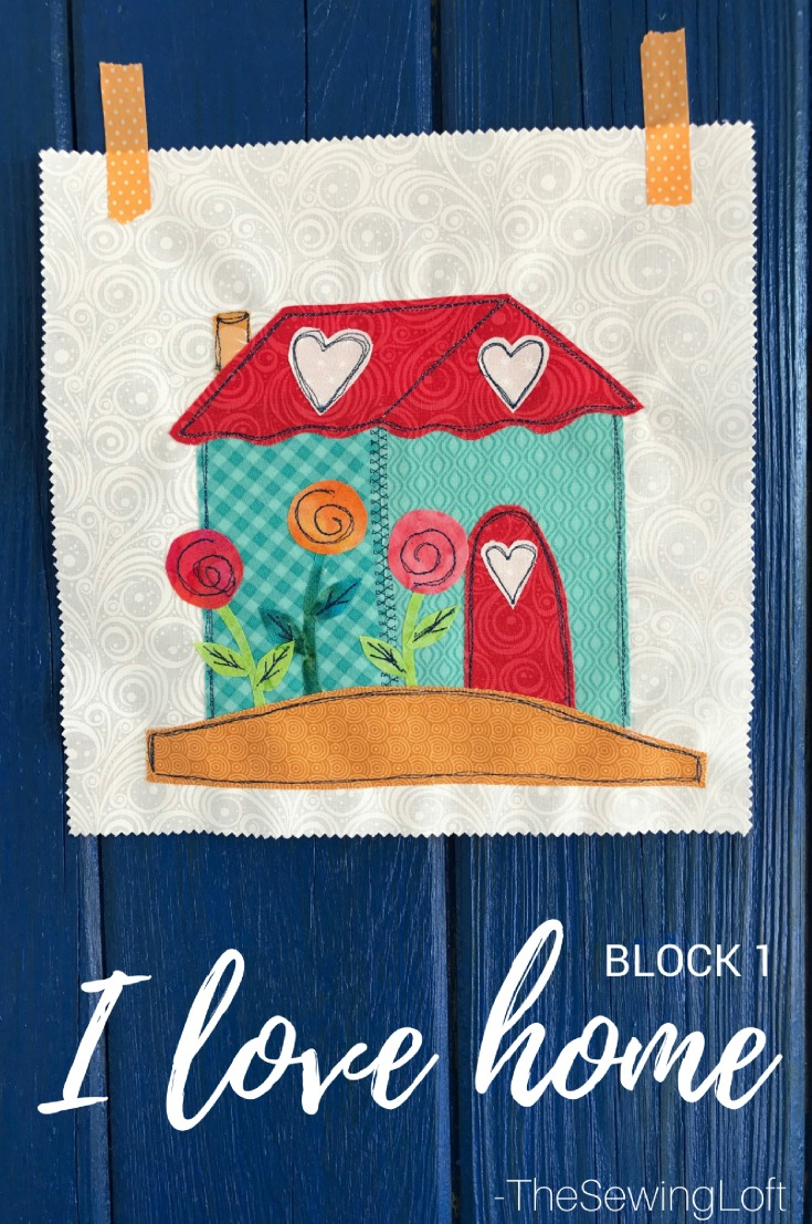 Block 1 I Love Home Quilt