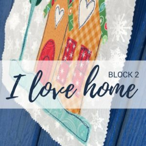 Block 2 | I Love Home Quilt