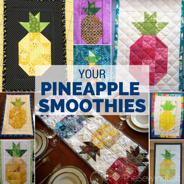 So many of you are learning the basics while sewing together your Pineapple Smoothie Blocks. Remember, no matter what your skill level, this quilt block by The Sewing Loft will show you how to keep it fun.