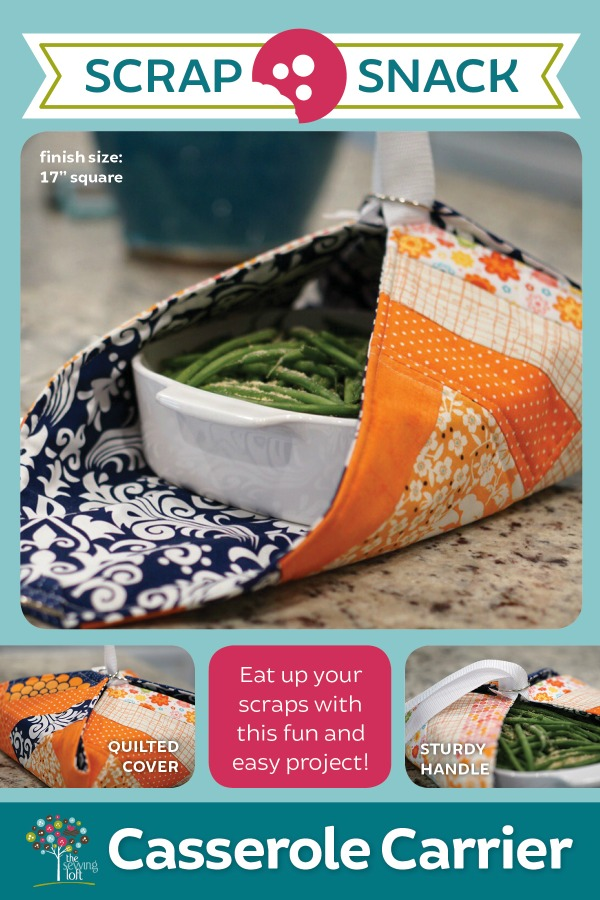 Scrap Snack Casserole Carrier pattern that is perfect for scraps.