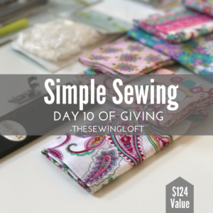 It's time to get those needles moving! Start with simple sewing and learn the basics. Giveaway is packed with sewing inspiration. Be sure to see all of the prize packages being offered during The Sewing Loft's 12 Days of Giving. Over $1200 in prizes.