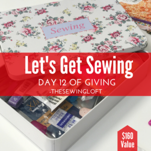Let's Get Sewing | Giving Day 12