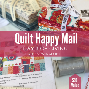 Quilting Happy Mail | Giving Day 9