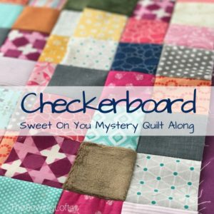 Checkerboard Block | Sweet On You Quilt