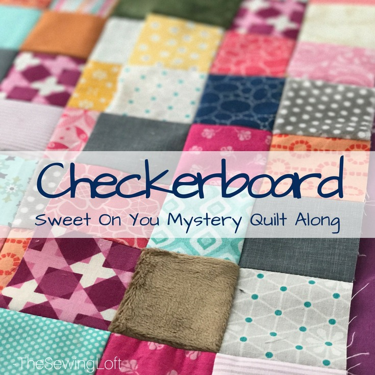 Checkerboard block | Sweet On You