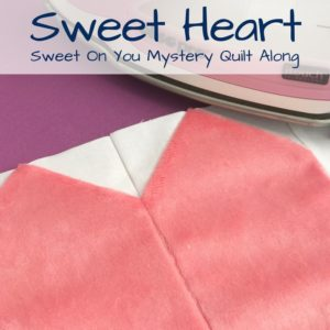 Sweet Heart Block | Sweet On You Mystery Quilt