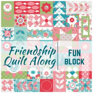 Fun Block | Friendship Quilt Along