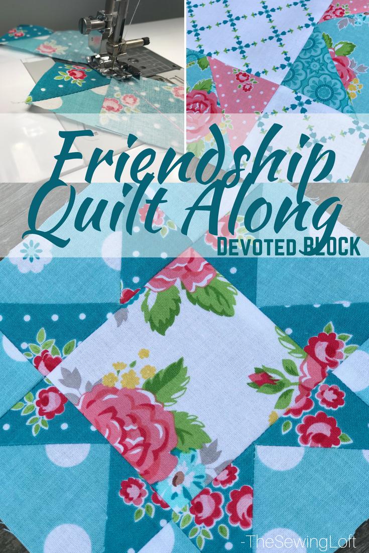 Friendship Quilt Along   Devoted Quilt Block