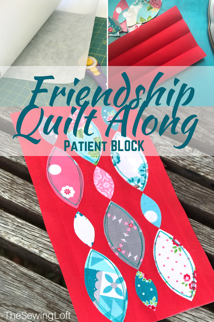 Friendship Sew Along | Patient Quilt Block