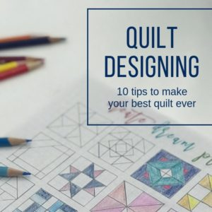 10 Tips for Designing Quilts