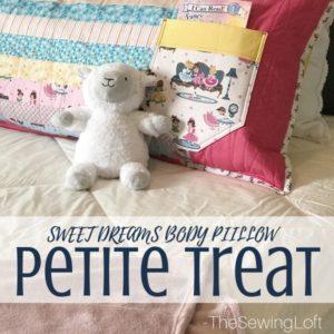 Sweet Dreams Body Pillow Tutorial
