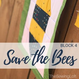 Save the Bees Block 4 + Giveaway