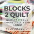 Blocks 2 Quilt | The Sewing Loft