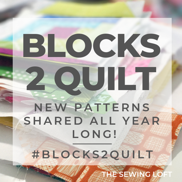 Blocks 2 Quilt | The Sewing Loft